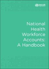 National health workforce accounts: a handbook