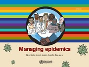 Managing epidemics: Key facts about major deadly diseases
