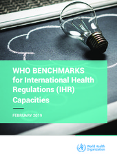 WHO benchmarks for International Health Regulations (???IHR)??? capacities