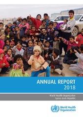 World Health Organization Syrian Arab Republic: annual report 2018