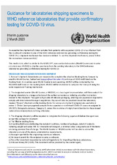 Guidance for laboratories shipping specimens to WHO reference laboratories that provide confirmatory testing for COVID-19 virus