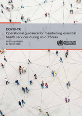 COVID-19: Operational guidance for maintaining essential health services during an outbreak