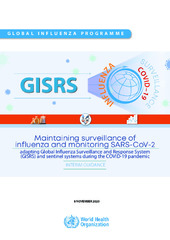 Maintaining surveillance of influenza and monitoring SARS-CoV-2 – adapting  Global Influenza surveillance and Response System (GISRS) and sentinel systems during the COVID-19 pandemic