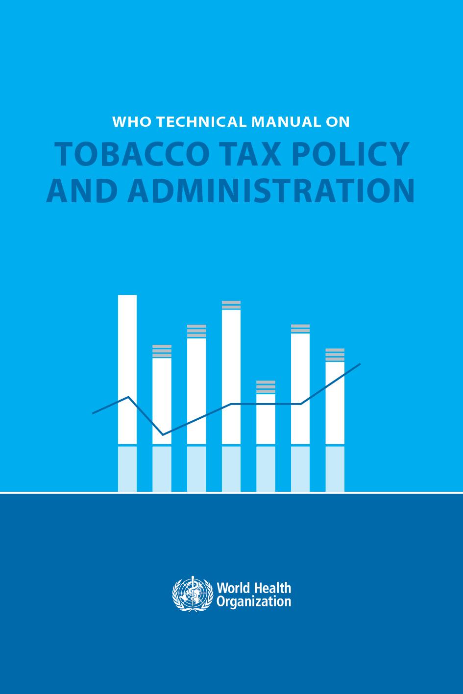 Manuale tecnico dell'OMS sulla politica e l'amministrazione della tassazione del tabacco