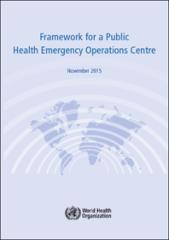 Framework for a Public Health Emergency Operations Centre