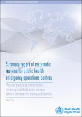 Summary report of systematic reviews for public health emergency operations centres