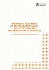Workload indicators of staffing need (WISN): selected country implementation experiences